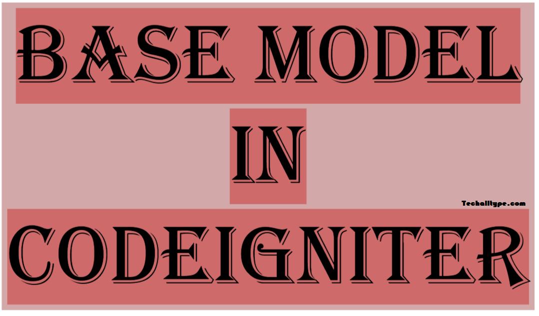 Codeigniter Base Model