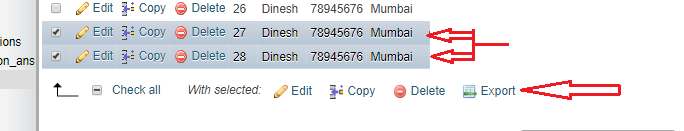 Export Particular Selected Rows Using Phpmyadmin